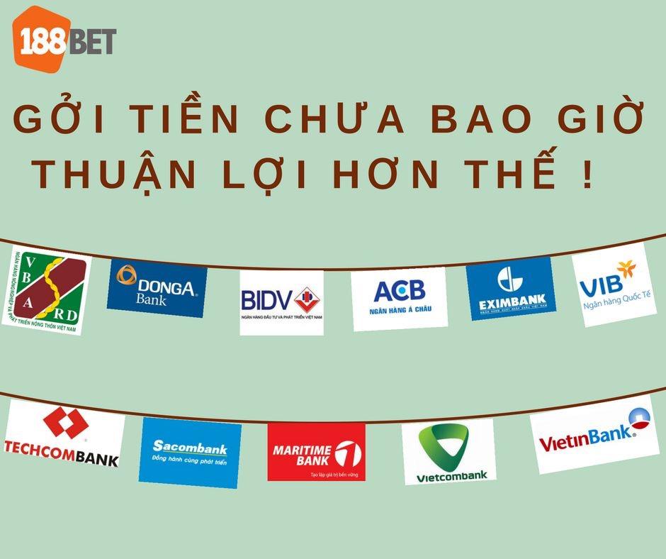 Các ngân hàng liên kết với nhà cái 188Bet