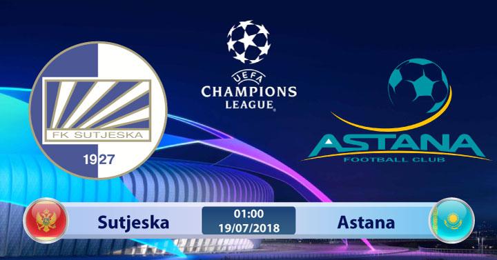 Soi kèo Sutjeska vs Astana 01h00, ngày 19/7: Không cân sức