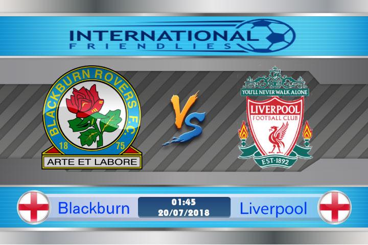 Soi kèo Blackburn vs Liverpool 01h45, ngày 20/7: Người lạ quen thuộc