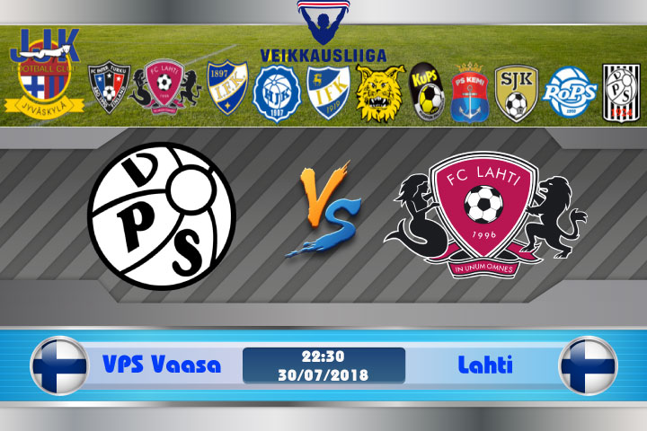 Soi kèo VPS Vaasa vs Lahti 22h30, ngày 30/7: Kỳ phùng địch thủ