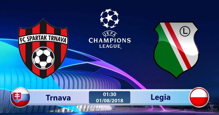 Soi kèo Trnava vs Legia 01h30, ngày 01/8: Còn nước còn tát