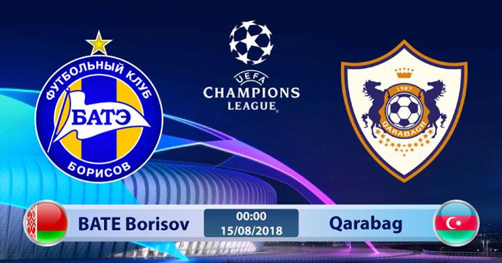 Soi kèo BATE Borisov vs Qarabag 00h00, ngày 15/8: Chỉ cần thủ hòa
