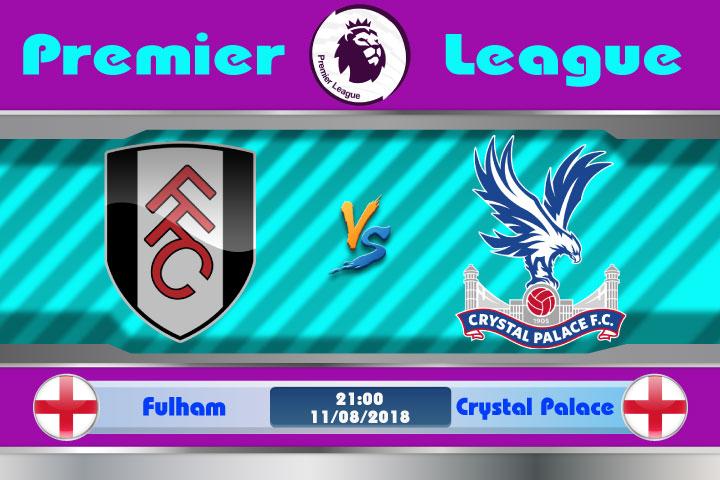 Soi kèo Fulham vs Crystal Palace 21h00, ngày 11/8: Vùng đất tử thần