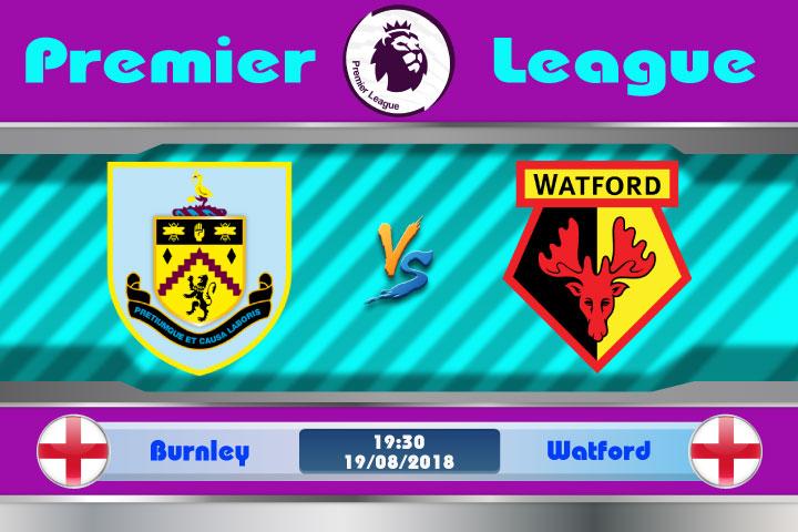 Soi kèo Burnley vs Watford 19h30, ngày 19/8: Không đủ thể lực