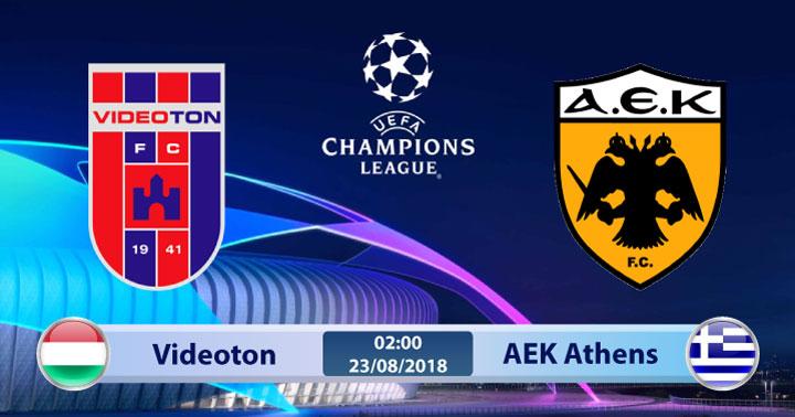 Soi kèo Videoton vs AEK Athens 02h00, ngày 23/8: Không khoan nhượng