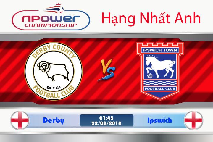 Soi kèo Derby vs Ipswich 01h45, ngày 22/8: Khép lại quá khứ