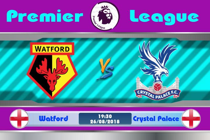 Soi kèo Watford vs Crystal Palace 19h30, ngày 26/8: Cơ hội phá dớp