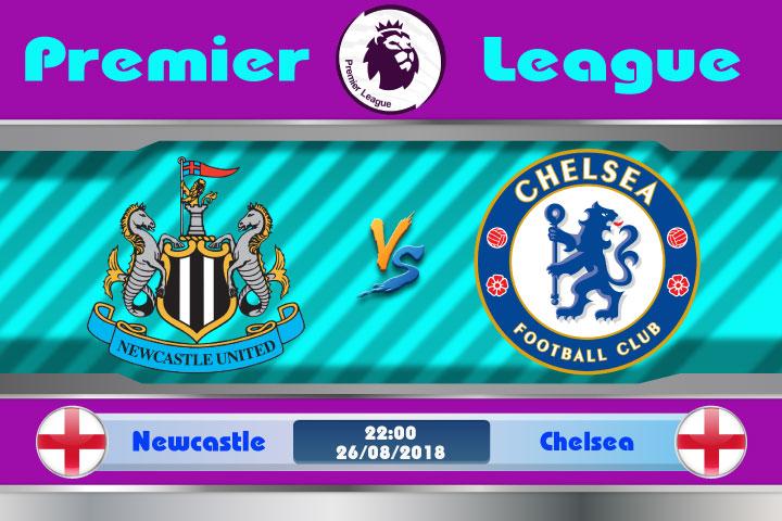 Soi kèo Newcastle vs Chelsea 22h00, ngày 26/8: Viết lại lịch sử