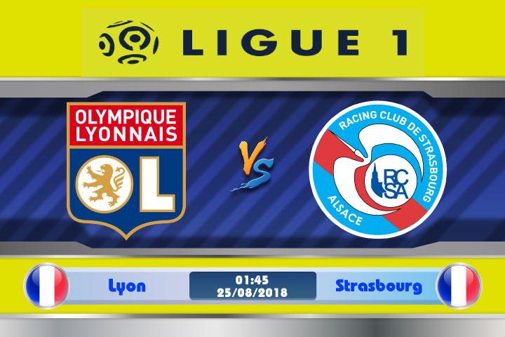 Soi kèo Lyon vs Strasbourg 01h45, ngày 25/8: Phong độ hay đẳng cấp