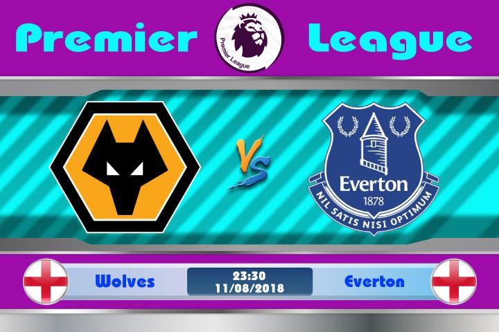 Soi kèo Wolves vs Everton 23h30, ngày 11/8: Tân binh lấn lướt