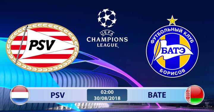 Soi kèo PSV vs BATE 02h00, ngày 30/8: Vật cản cuối cùng