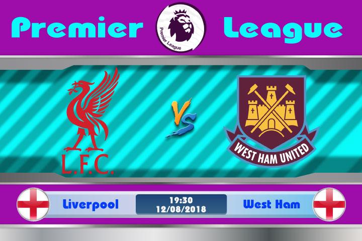 Soi kèo Liverpool vs West Ham 19h30, ngày 12/8: Đội khách gặp họa