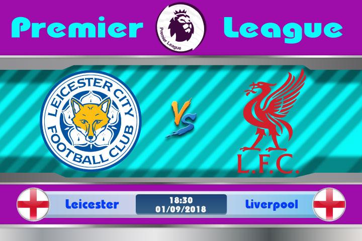 Soi kèo Leicester vs Liverpool 18h30, ngày 01/9: Bầy cáo gặp họa
