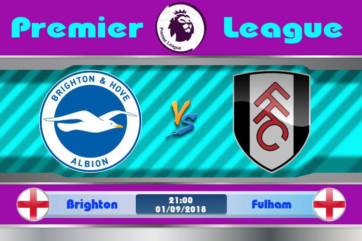 Soi kèo Brighton vs Fulham 21h00, ngày 01/9: Đối thủ ưa thích