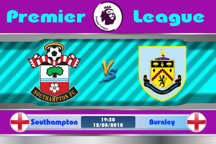 Soi kèo Southampton vs Burnley 19h30, ngày 12/8: Chỉ cần 1 điểm