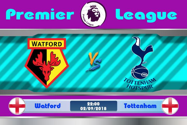 Soi kèo Watford vs Tottenham 22h00, ngày 02/9: Thử thách khó khăn