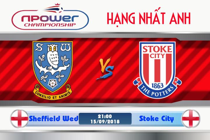 Soi kèo Sheffield Wed vs Stoke City 21h00, ngày 15/9: Kinh nghiệm lão tướng