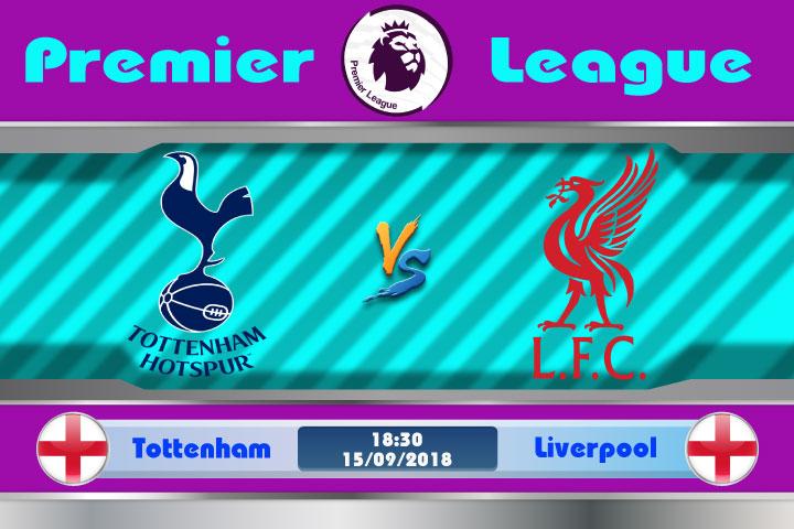 Soi kèo Tottenham vs Liverpool 18h30, ngày 15/9: Cân tài cân sức