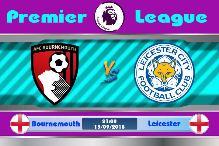 Soi kèo Bournemouth vs Leicester 21h00, ngày 15/9: Phân định thắng thua