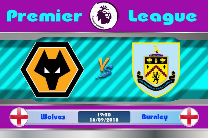 Soi kèo Wolves vs Burnley 19h30, ngày 16/9: Bầy Sói lạc quan