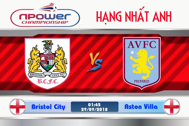 Soi kèo Bristol City vs Aston Villa 01h45, ngày 29/9: Niềm tin sân nhà