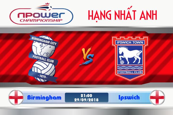 Soi kèo Birmingham vs Ipswich 21h00, ngày 29/9: Tâm lý hưng phấn