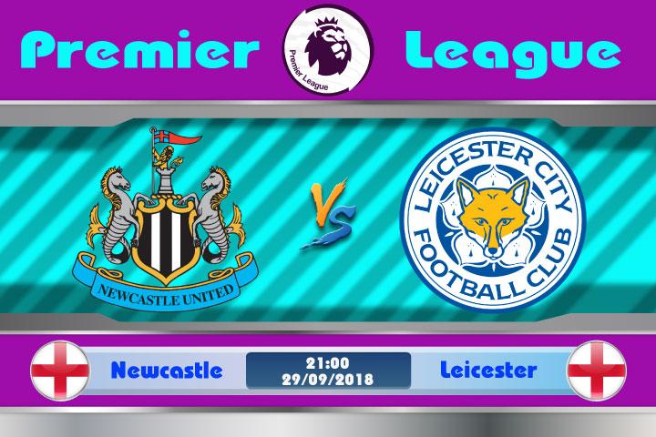 Soi kèo Newcastle vs Leicester 21h00, ngày 29/9: Cải thiện vị trí