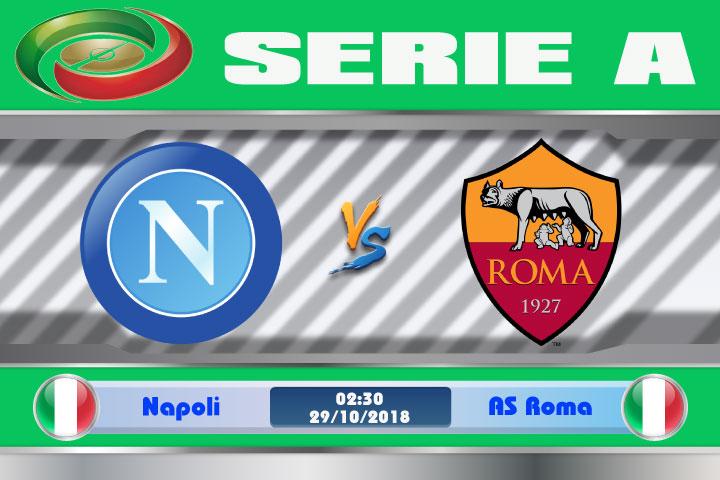 Soi kèo Napoli vs AS Roma 02h30, ngày 29/10: Yếu thế khi xa nhà