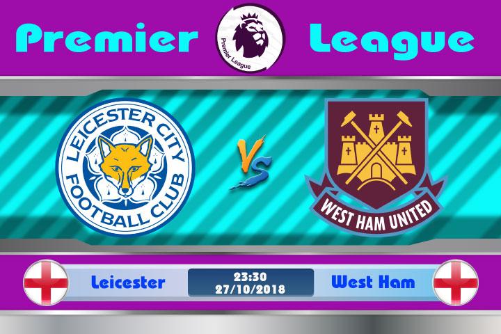 Soi kèo Leicester vs West Ham 23h30, ngày 27/10: Đối thủ dễ chịu