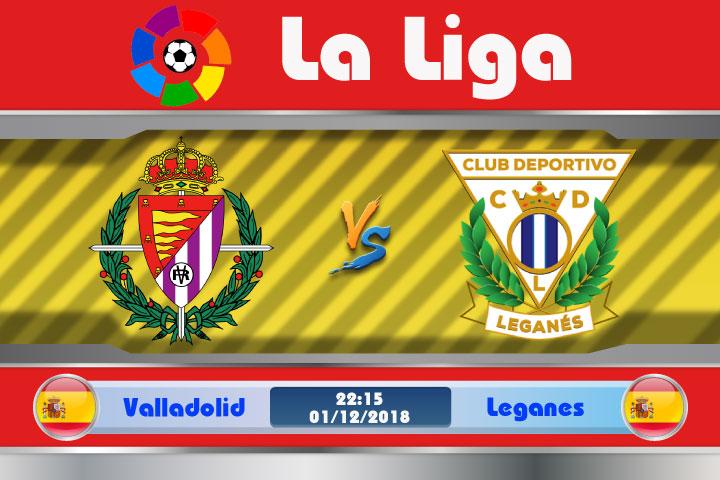 Soi kèo Valladolid vs Leganes 22h15, ngày 02/12: Không thể xem thường