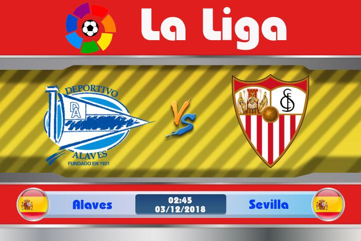 Soi kèo Alaves vs Sevilla 02h45, ngày 03/12: Nguy cơ mất ngôi đầu bảng