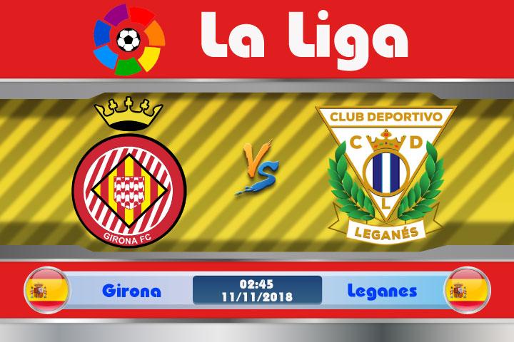 Soi kèo Girona vs Leganes 02h45, ngày 11/11: Chưa từng chiến thắng