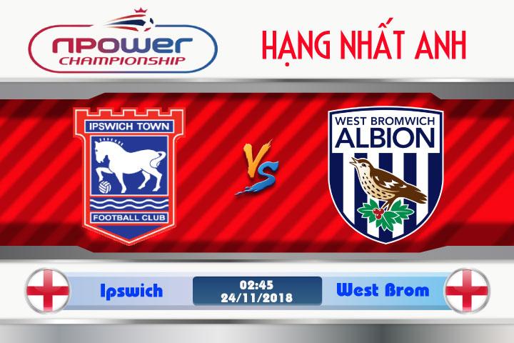 Soi kèo Ipswich vs West Brom 02h45, ngày 24/11: Chủ nhà khó thở