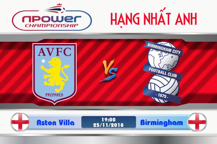 Soi kèo Aston Villa vs Birmingham 19h00, ngày 25/11: Trận derby muộn