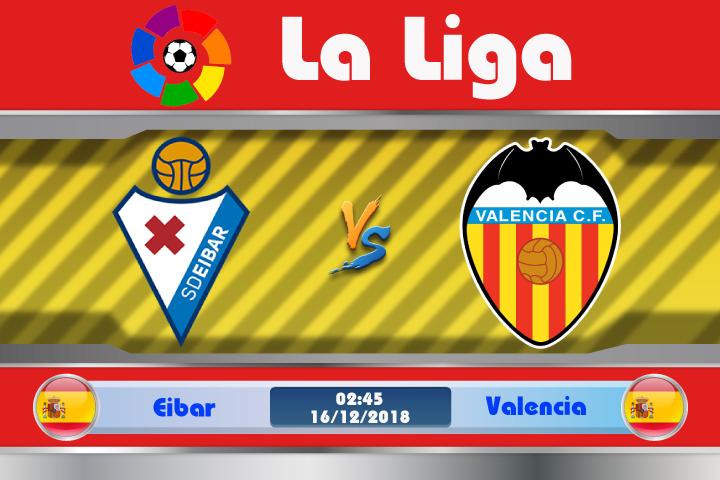 Soi kèo Eibar vs Valencia 02h45 ngày 16/12: Sẵn sàng lật đổ