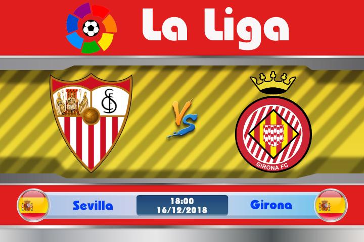 Soi kèo Sevilla vs Girona 18h00 ngày 16/12: Không thể xem thường