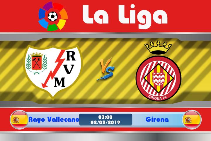 Soi kèo Rayo Vallecano vs Girona 03h00 ngày 02/03: Vùi lấp quá khứ
