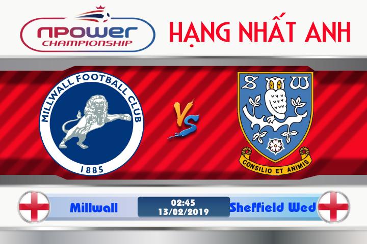 Soi kèo Millwall vs Sheffield Wed 02h45 ngày 13/02: Tiến thoái lưỡng nan