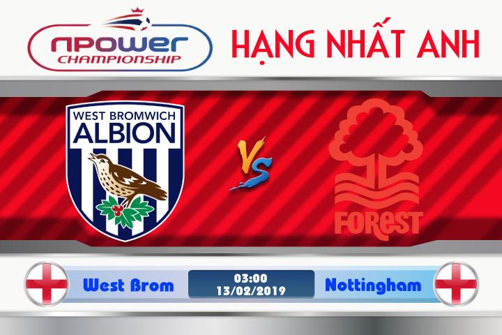 Soi kèo West Brom vs Nottingham 03h00 ngày 13/02: Đẳng cấp khác xưa