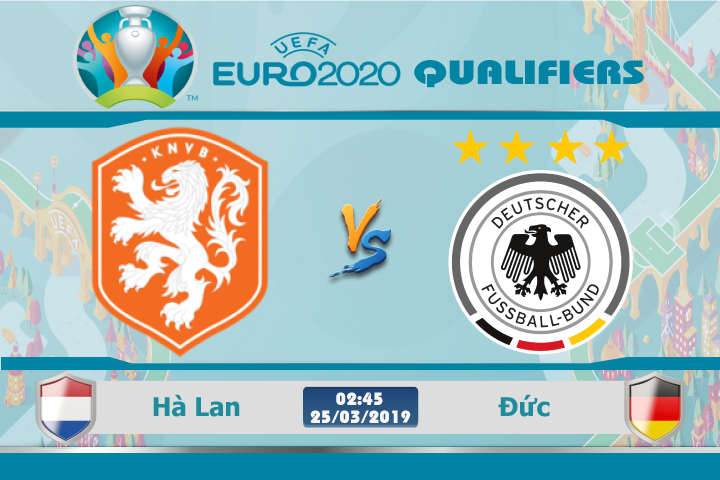 Soi kèo Euro Hà Lan vs Đức 02h45 ngày 25/03: Oan gia ngõ hẹp