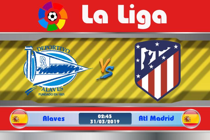 Soi kèo Alaves vs Atletico Madrid 02h45 ngày 31/03: Không dễ bắt nạt