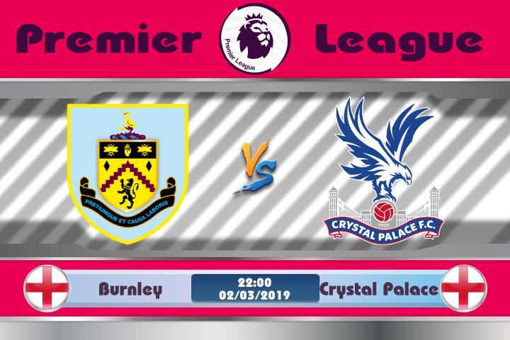 Soi kèo Burnley vs Crystal Palace 22h00 ngày 02/03: Đối thủ khó chịu
