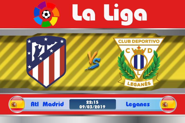 Soi kèo Atletico Madrid vs Leganes 22h15 ngày 09/03: Nhẹ nhàng