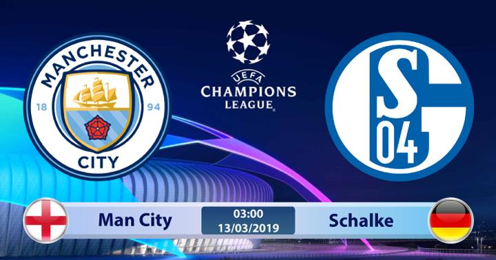Soi kèo Man City vs Schalke 03h00 ngày 13/03: Chỉ chờ vào kỳ tích