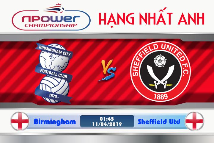 Soi kèo Birmingham vs Sheffield Utd 01h45 ngày 11/04: Viết lại lịch sử