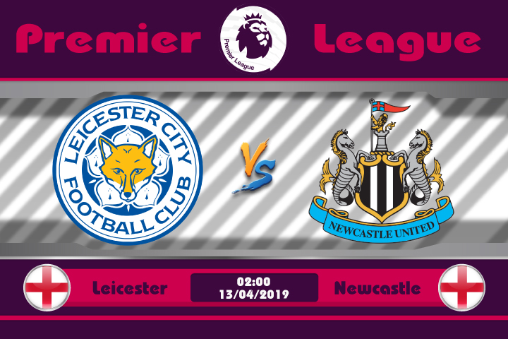 Soi kèo Leicester vs Newcastle 02h00 ngày 13/04: Tiếp đà thăng hoa
