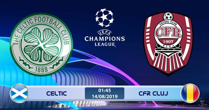 Soi kèo Celtic vs CFR Cluj 01h45 ngày 14/08: Liệu có kỳ tích