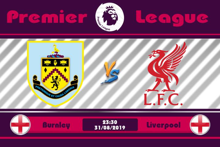 Soi kèo Burnley vs Liverpool 23h30 ngày 31/08: Cảm xúc thăng hoa