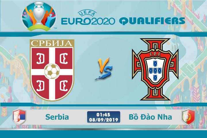 Soi kèo Serbia vs Bồ Đào Nha 01h45 ngày 08/09: Tinh thần thăng hoa