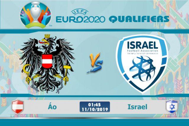 Soi kèo Euro Áo vs Israel 01h45 ngày 11/10: Bại binh phục hận